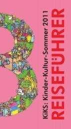 KiKS : Kinder-K ultur-Sommer 2011 - Mobilspiel eV