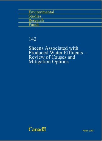 Sheens Associated with Produced Water Effluents - Le Fonds pour l ...