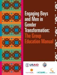 Engaging Boys and Men in Gender Transformation - The ACQUIRE ...