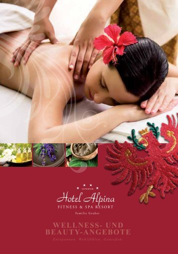 WELLNESS- UND BEAUTY-ANGEBOTE - Hotel Alpina