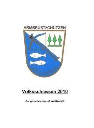 ARMBRUSTSCHÜTZEN Volksschiessen 2010 - (ASV) Ried-Gibswil