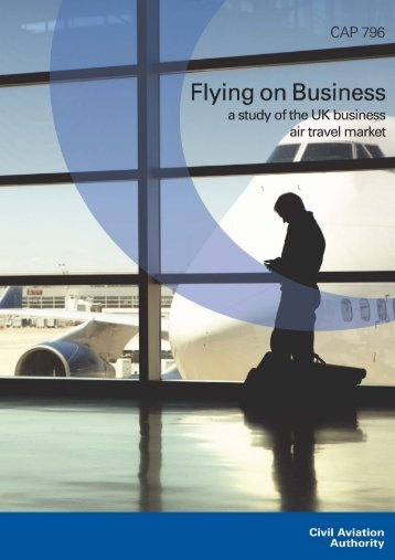 CAP796 Flying on Business - Civil Aviation Authority