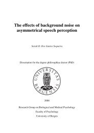 The effects of background noise on asymmetrical speech perception