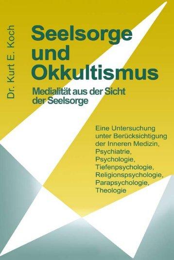 Seelsorge und Okkultismus - Okkultismus: Bibel- und ...