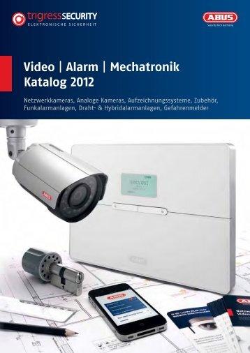 Video | Alarm | Mechatronik Katalog 2012 - TRIGRESS Security