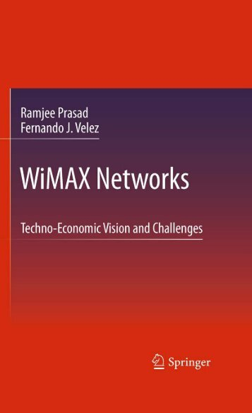WiMAX Networks: Techno-Economic Vision and Challenges - Ning