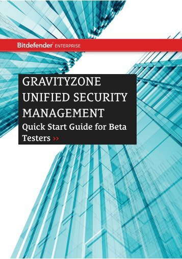 GravityZone Quick Start Guide. - BitDefender