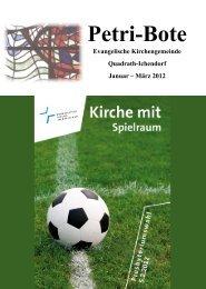 Petri-Bote 2012.01, Layout 5 - evangelisch-in-qi.de
