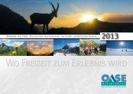 Wo Freizeit zum Erlebnis wird - Alpinschule OASE-Alpin