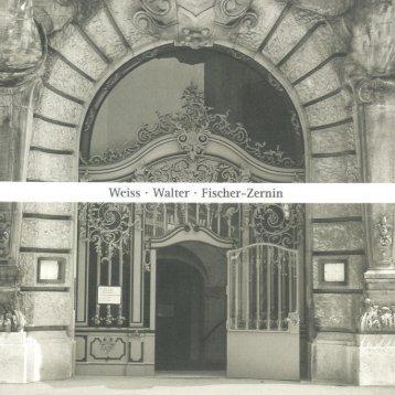 Weiss - Walter - Fischer-Zernin