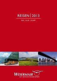 Exklusive Saisoneröffnungsreise 2013 - Weiermair Reisen