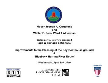 Mayor Joseph A. Curtatone and Walter F. Pero ... - City of Somerville