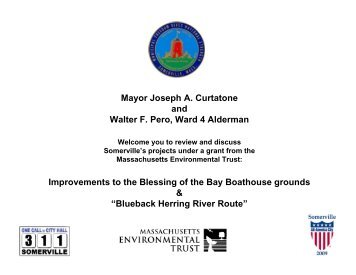 Mayor Joseph A. Curtatone and Walter F. Pero ... - City of Somerville