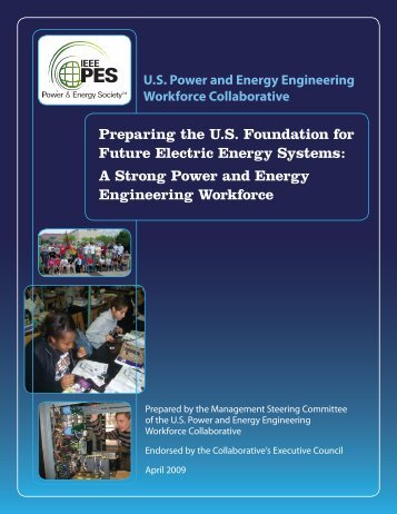 Preparing the U.S. Foundation for Future Electric Energy Systems: A ...