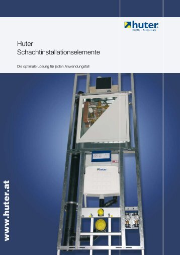 Folder Huter Schachtinstallationselemente - Geberit Huter GmbH