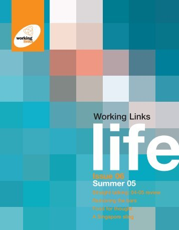 life Issue 06 Summer 05 Working Links