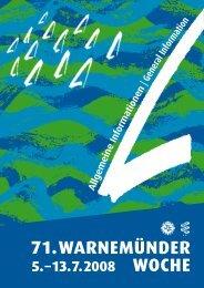 71.WARNEMÜNDER WOCHE 5.–13.7.2008 AllgemeineInform ationen
