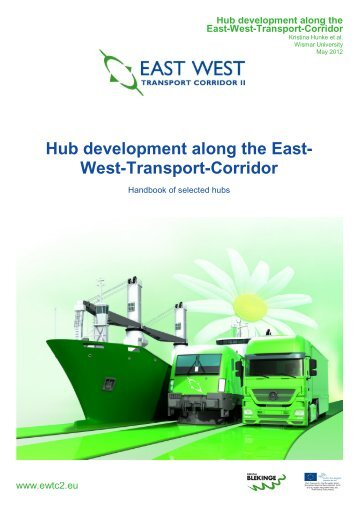 Hub development along the East- West-Transport-Corridor