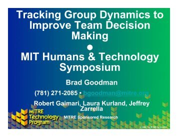 Tracking Group Dynamics to Improve Team Decision Making MIT ...