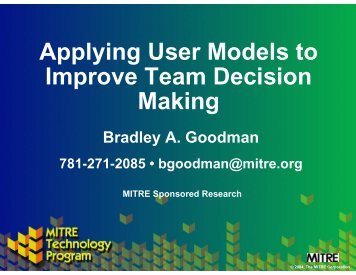Applying User models to Improve Team Decision Making - Mitre
