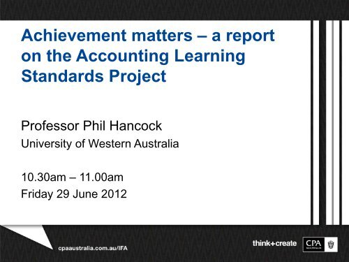 Achievement matters – a report on the Accounting     - CPA Australia