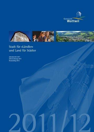 Amtsbericht 2011_12.pdf - Gemeinde Wattwil
