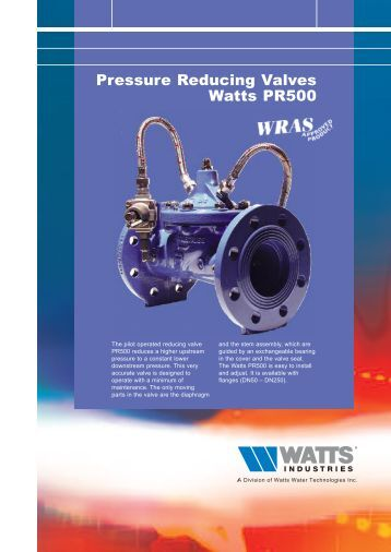Pressure Reducing Valves Watts PR500 - Watts Industries