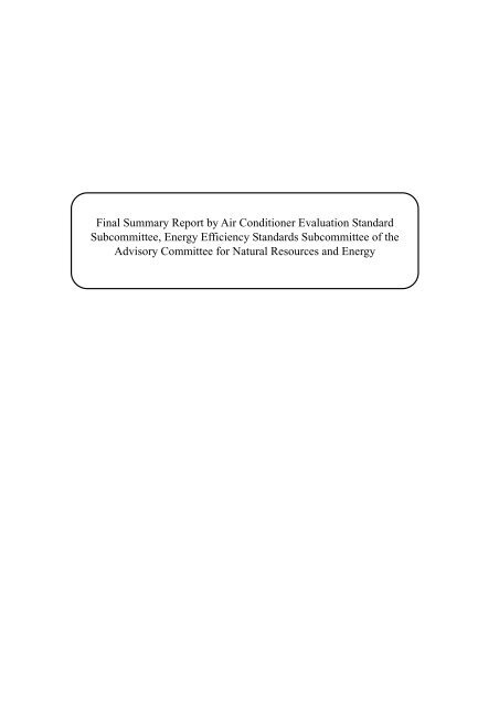 Final Summary Report by Air Conditioner Evaluation Standard ...