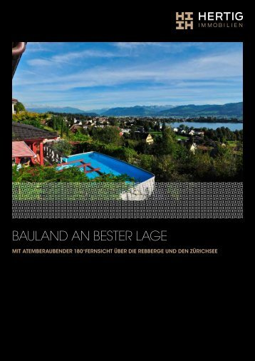 BAULAND AN BESTER LAGE - Hertig-Immobilien