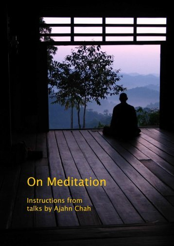 Aj Chah On Meditation - Wat Pah Nanachat
