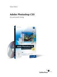 Adobe Photoshop CS5 - Der professionelle Einstieg - Galileo Design