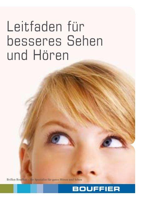 Leitfaden für besseres Sehen und Hören - Bernd Friedrich