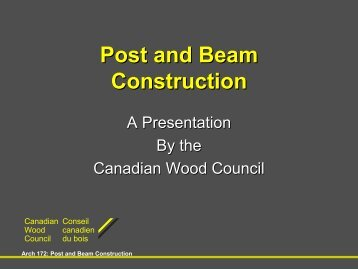 Post and Beam Construction - School of Architecture