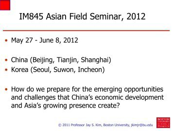 IM845 Asian Field Seminar, 2012 - School of Management - Boston ...