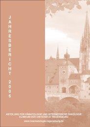 Jahresbericht 2006 - Universitätsklinikum Regensburg
