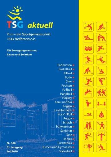 TSG aktuell Nr. 108 Juli 2010 - TSG Heilbronn