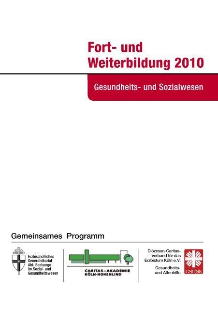 Fort- und Weiterbildung 2010 - Caritas-Akademie Köln