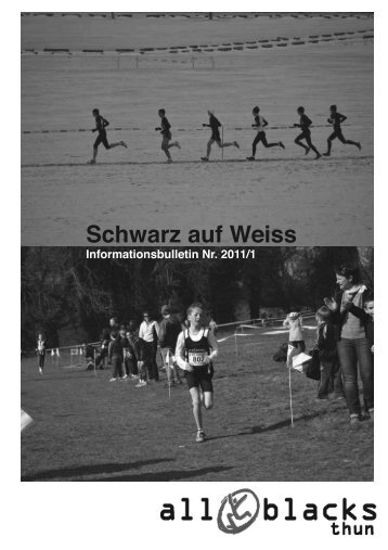 Schwarz auf Weiss Originalversion 20111 - Laufgruppe All Blacks