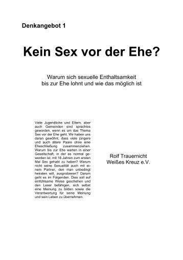 Denkangebot 1 Kein Sex vor der Ehe? - Weißes Kreuz