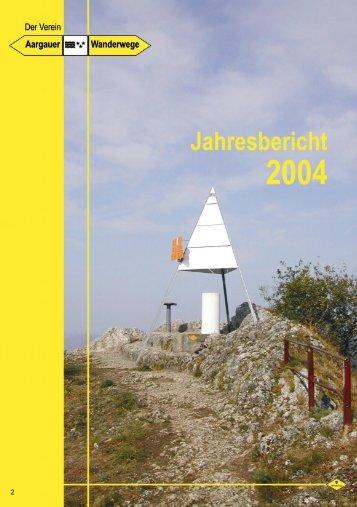 Jahresbericht 2004 - Aargauer Wanderwege