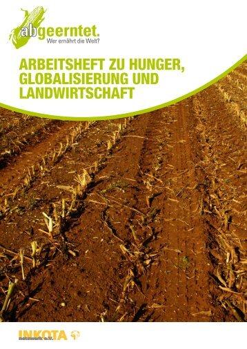 arbeitsheft zu hunger, globalisierung und landwirtschaft - INKOTA ...