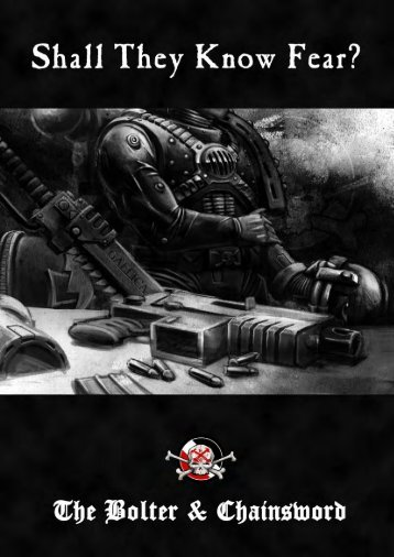 Shall They Know Fear - The Bolter and Chainsword