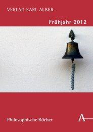 Weitere Neuerscheinungen im Frühjahr 2012 - Verlag Karl Alber