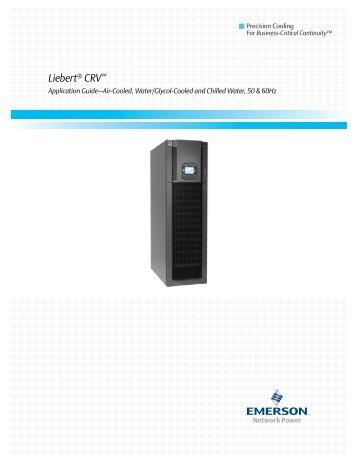 Liebert CRV; Application Guide - Emerson Network Power