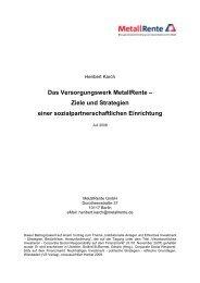 Das Versorgungswerk MetallRente – Ziele und Strategien einer ...