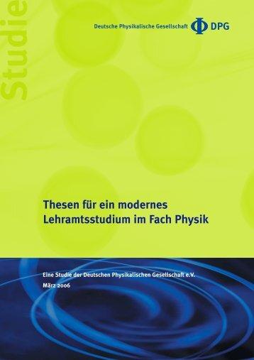 Thesen für ein modernes Lehramtsstudium im Fach Physik Studie