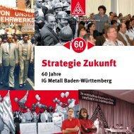 60 Jahre IG Metall Baden-Württemberg