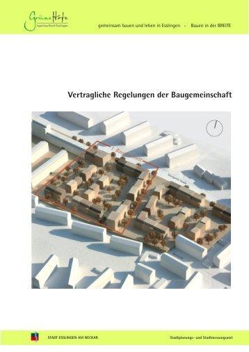 Vertragliche Regelungen der Baugemeinschaft - Esslingen