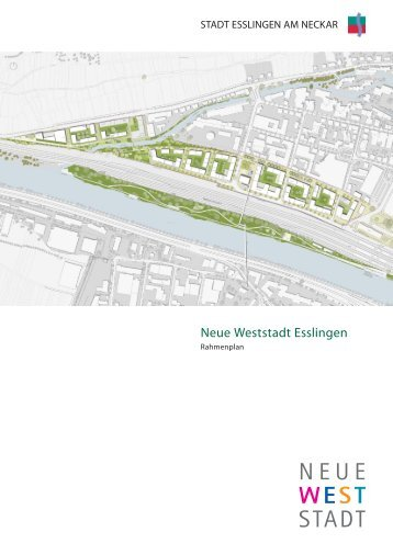 Rahmenplanbroschüre Neue Weststadt.pdf - Esslingen