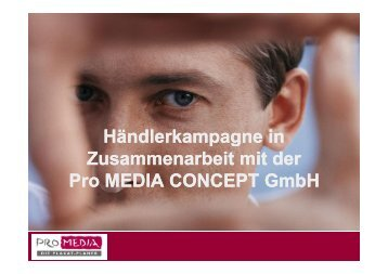 Gemeinschaftswerbung (PDF-Datei 1,0 MB) - Pro Media Concept ...